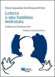 Lettera a una bambina molestata - Mario Campanella,Fortunato Di Noto - copertina