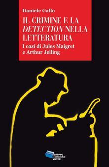 Daddyswing.es Il crimine e la detection nella letteratuta. I casi di Jules Maigret e Arthur Jelling Image