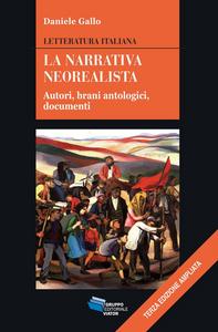 La narrativa neorealista. Autori, brani antologici, documenti