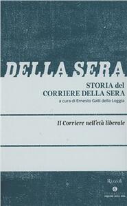 Storia del Corriere della sera. Vol. 2: Il Corriere in età liberale.