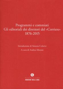 Squillogame.it Programmi e commiati. Gli editoriali dei direttori del «Corriere» 1876-2015 Image
