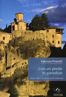 Writersfactory.it Con un piede in paradiso. Monte Athos: tra spiritualità e modernità Image