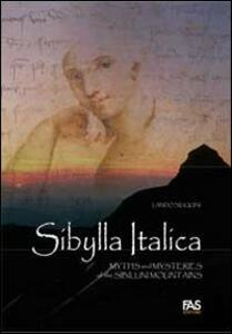 Sibylla italica. Myths and mysteries of the Sibillini Mountains