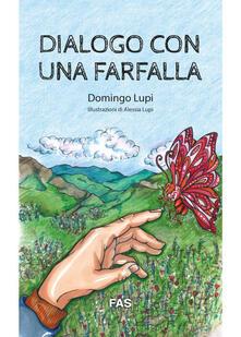 Scacciamoli.it Dialogo con una farfalla. Ediz. illustrata Image