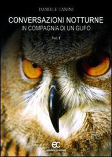 Conversazioni notturne in compagnia di un gufo - Daniele Canini - copertina