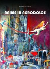 Anime in agrodolce