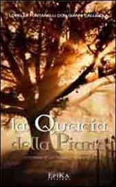 La quercia della piana. Cronaca di un mistero popolare. Vol. 1