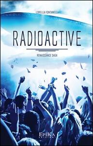 Radioactive. Renaissance Saga