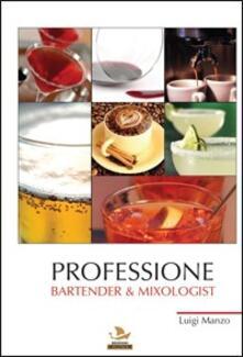 Professione bartender & mixologist. Vol. 1.pdf