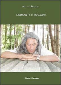 Diamante e ruggine - Maurizio Picariello - copertina