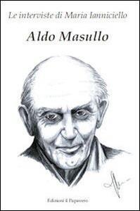 Aldo Masullo. Le interviste di Maria Ianniciello