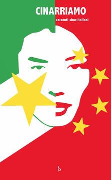 Cinarriamo. Racconti sino-italiani - copertina