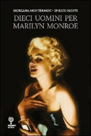 10 uomini per Marilyn