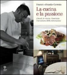 Camfeed.it La cucina e la passione. I locali, le ricette, l'amicizia: l'avventura della ristorazione Image