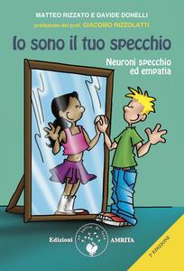 Io sono il tuo specchio. Neuroni specchio ed empatia
