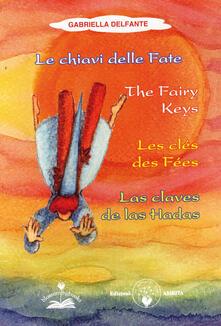 Camfeed.it Le chiavi delle fate. Con 54 carte. Ediz. italiana, inglese, francese e spagnola Image