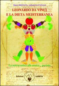 Leonardo da Vinci e la dieta mediterranea. La nutraceutica alla nostra portata