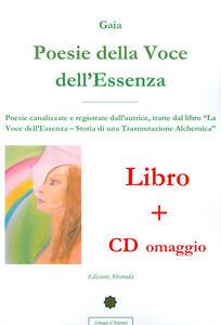 Poesie della voce dell'essenza. Con CD Audio