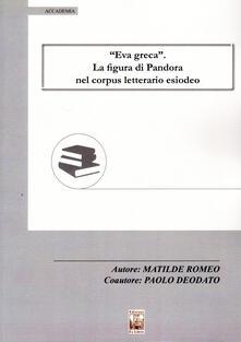 Grandtoureventi.it «Eva greca». La figura di Pandora nel corpus letterario esiodeo Image