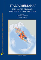 «Italia mediana». Una macro regione, strategie, piani e paesaggi