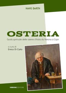 Recuperandoiltempo.it Osteria. Guida spirituale alle osterie italiane da Verona a Capri. Ediz. ampliata Image