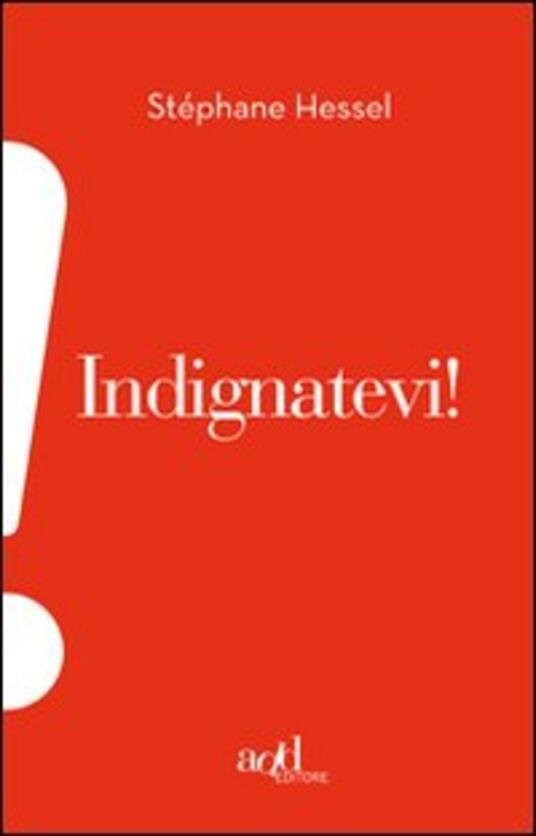 Indignatevi! - Stéphane Hessel - copertina