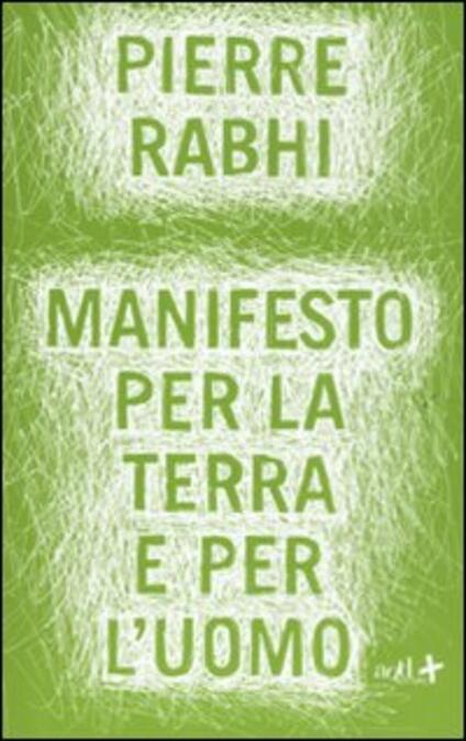 Manifesto per la terra e per l'uomo - Pierre Rabhi - copertina