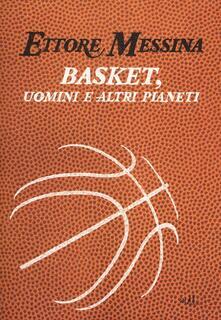 Capturtokyoedition.it Basket, uomini e altri pianeti Image