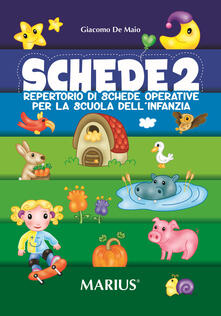 Vastese1902.it Schede. Repertorio di schede operative per la Scuola dell'infanzia. Vol. 2 Image