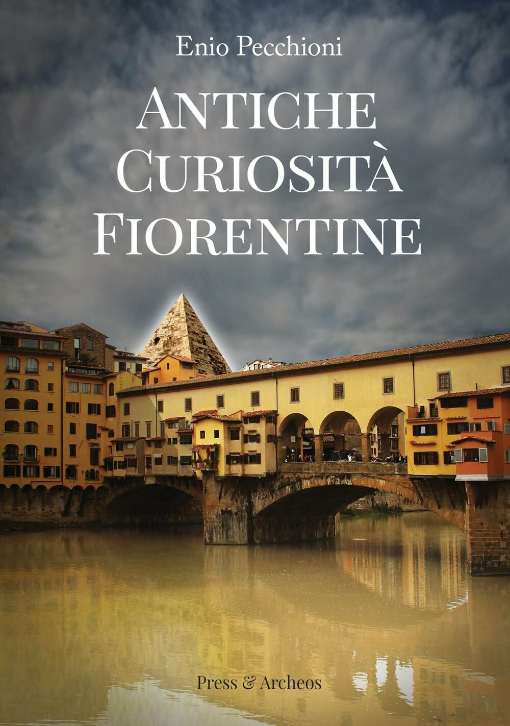 Antiche curiosità fiorentine