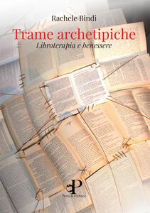 Trame archetipiche. Libroterapia e benessere