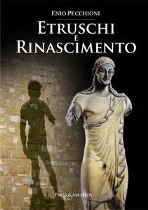 Etruschi e rinascimento