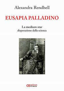 Eusapia Palladino. La medium star disperazione della scienza.pdf
