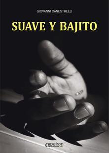 Suave y bajito - Giovanni Canestrelli - copertina