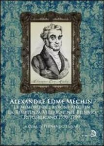 Alexandre Edme Méchin memorie. Il romanzo della resistenza viterbese nel biennio giacobino (1798-1799)