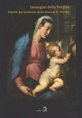 Le immagini della Vergine. Dipinti del territorio della diocesi di Viterbo