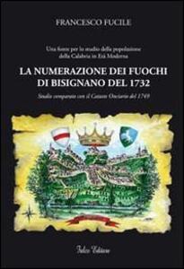 La numerazione dei fuochi di Bisignano del 1732. Studio comparato con il catasto Onciario del 1739