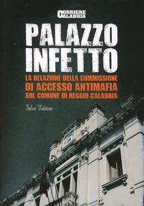 Palazzo infetto. La relazione della Commissione antimafia sul comune di Reggio Calabria
