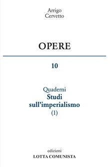 Voluntariadobaleares2014.es Opere. Vol. 10: I quaderni. Studi sull'imperialismo. Image