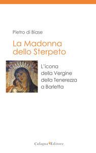 La madonna dello Sterpeto. L'icona della Vergine della Tenerezza a Barletta