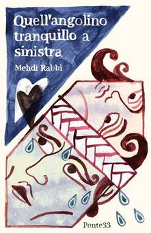Quell'angolino tranquillo a sinistra - Mehdi Rabbi - copertina