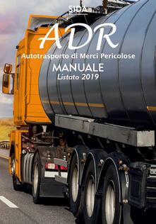 Manuale ADR. Autotrasporto di merci pericolose.pdf