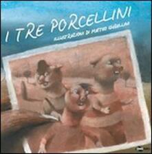 Lpgcsostenible.es I tre porcellini. Ediz. illustrata Image