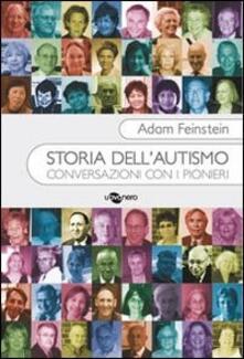 Premioquesti.it Storia dell'autismo. Conversazioni con i pionieri Image