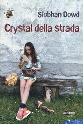 Copertina  Crystal della strada