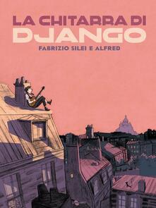 Filippodegasperi.it La chitarra di Django Image