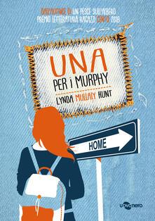 Una per i Murphy - Lynda Mullaly Hunt - copertina