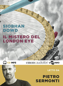 Filmarelalterita.it Il mistero del London Eye letto da Pietro Sermonti. Audiolibro. CD Audio formato MP3 Image