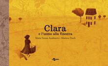 Clara e luomo alla finestra. Ediz. a colori.pdf