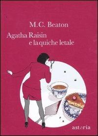 Agatha Raisin e la quiche letale - Beaton M. C. - wuz.it